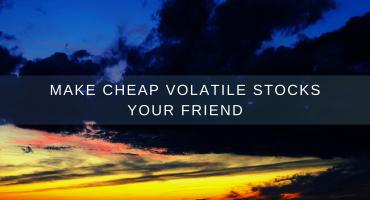 Cheap Volatile Stocks